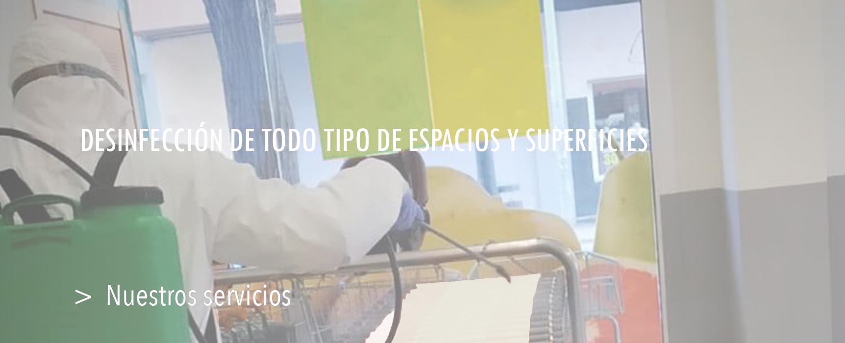 DESINFECION DE TODO TIPO DE SUPERFICIES